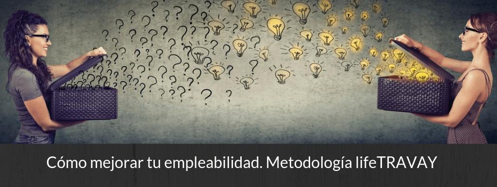 Masterclass | Cómo mejorar tu empleabilidad. Metodología lifeTRAVAY