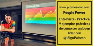 Entrevista Cómo ser un buen líder de personas con Iñigo Palomo RRHH Liderazgo DesarrolloProfesional
